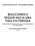 20 acciones a seguir hacia una vida victoriosa/francisco de la peña c