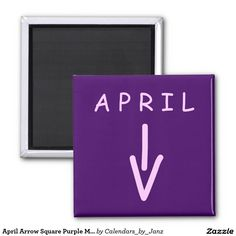 April Arrow Square Purple Magnet by Janz