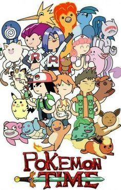 Pokémon Time! Ash: Finn Misty: Fionna Brock: Jacke Joy: Princess Chewing Gum James: Ice King Jessie: Ice Queen