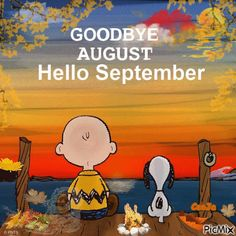 The 'ber' months are here! Summer coming to an end, 3 weeks til Fall! Hello September Quotes, Welcome September, Happy September, Hello August, Happy Sunday, Images Snoopy, Snoopy Pictures, Gif Pictures, Snoopy Love