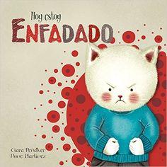 Colección Hoy Estoy...(EMOCIONES) A partir de 2 años.