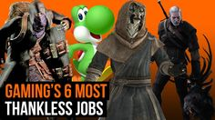 Gaming's 6 most thankless jobs  #Gaming