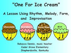 Rhythm and improvisation using ice cream flavors (instead of candy bar names)