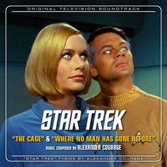 Star Trek Soundtracks: The Cage / Where No Man Has Gone Before