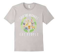 Save The Animals Eat People Funny Vegan T-Shirt