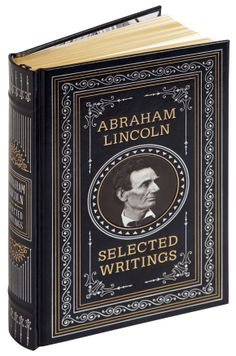 Leatherbound edition of Abraham Lincoln's most important writings, available exclusively at Barnes & Noble. http://www.barnesandnoble.com/w/abraham-lincoln-abraham-lincoln/1114763332?ean=9781435147713