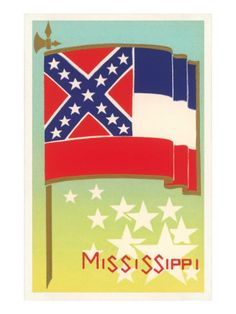 Go Mississippi! So proud that my state flag has a rebel flag in it! Southern Comfort, Southern Belle, Southern Charm, Mississippi Flag, Jackson Mississippi, Natchez Mississippi, Sweet Magnolia, Sale Poster, Travel Posters