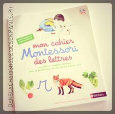 Livres jeunesse - Mon cahier Montessori des lettres - Editions Nathan