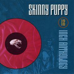 Skinny Puppy - 12 Inch Anthology