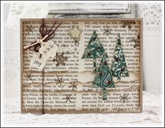 Dietrich Designs - Hills of snow, made of words.  Vintage Book page 'snowy hills' surround Patterned Pines tree stamps from Stampin' Up!  Papertrey Ink sentiments.