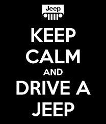 Keep calm and drive a jeep