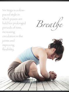 Yin yoga.