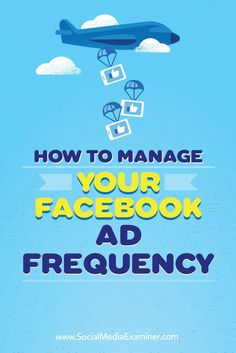 Do you run Facebook ad campaigns?  Wondering how many times your audience should see your ads?  In this article, youll discover what marketers need to know about managing the frequency of Facebook ads. Via /smexaminer/.