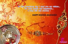 Rakhi 2013, Raksha Bandhan 2013, 2014, Happy Raksha Bandhan, Raksha Bandhan Cards, Raksha Bandhan Poems, Raksha Bandhan Quotes, Raksha Bandhan Shayari, Greetings Cards, Fastivals Cards, Hindu Fastivals, Sisters Quotes, Brothers Quotes, Cards, Rakhi,   Missing you very much.e good, The you send is very good, its looking great on my wrist. I just pray that we will be together on every Rakhi....!!!