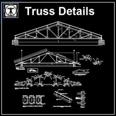 """Roof Truss Structure Detail"" make reference to the frames made up of timber that would be nailed, bolted or pegged together to form structurally independent Truss Structure, Steel Structure Buildings, Steel Trusses, Roof Trusses, Plan Autocad, Roof Truss Design, Steel Detail, Stairs Architecture, Architecture Diagrams"