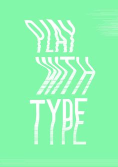 Play with type by Jose Miguel — Designspiration
