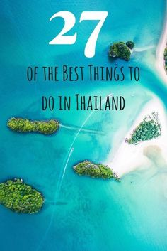 27 of the Best Things to do in #Thailand #AsiaTravel