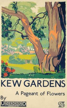 A Pageant of Flowers ~ Kew Gardens _____________________________ Kew Gardens Station