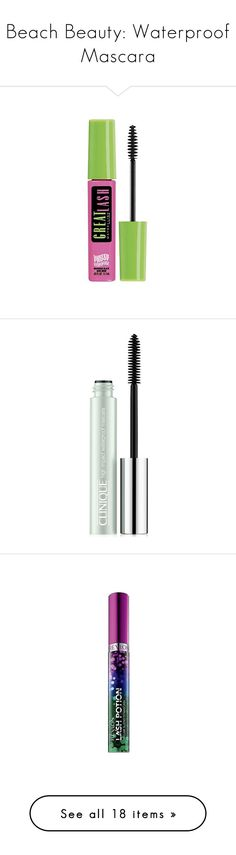 """""""Beach Beauty: Waterproof Mascara"""" by polyvore-editorial ❤ liked on Polyvore featuring waterproofmascara, beauty products, makeup, eye makeup, mascara, beauty, filler, oil-free mascara, maybelline eye makeup and oil free eye makeup remover"""