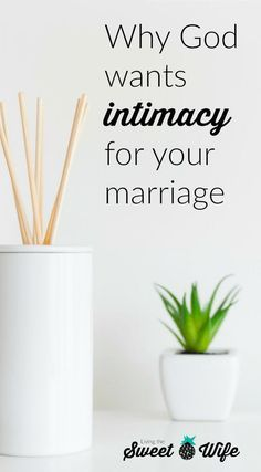 Why God Wants Intimacy for Your Marriage Intimacy in marriage is something that we all want, and it's so darn important! But it might be important for another reason than what you were thinking. Intimacy in marriage is important because.