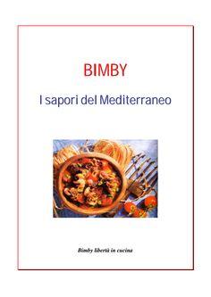 Bimby - I sapori del Mediterraneo - 15/07/2016