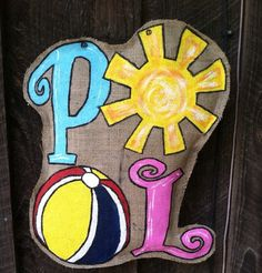 Check out this item in my Etsy shop https://www.etsy.com/listing/238198026/pool-burlap-doorhanger