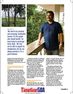 An insightful Interview with GTDC Chairman & Curchorem MLA, Nilesh Cabral. 'We need to be practical and encourage sustainable tourism. It's the people who should benefit. I've been trying to encourage home stays. We may not be able to support its development, but we can always promote it. It's a good business.' Read the full article in Timeline Goa Magazine Vol 2 Issue 7… Now on stands….To Subscribe Call: 8888848098 or Visit www.timelinegoa.in. #GoaTourismDevelopmentCooperation #GTDC…