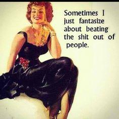 Not usually a fantasy lol... happens more than it should haha