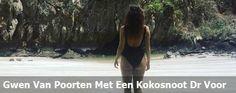 Gwen Van Poorten Met Een Kokosnoot Dr Voor