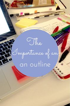 The Importance of Outlining