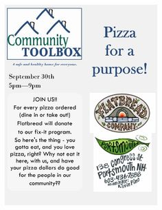 Join Community Toolbox on Tuesday, September 30th at the Flatbread Company in Portsmouth. A donation from all pizzas sold will go to their Fix-It Program! Learn more about Community Toolbox and other Green Alliance Business Partners at http://www.greenalliance.biz/business-partners