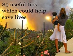 85 Useful Tips Which Could Help to Save a Life