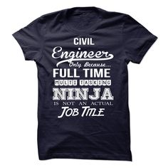 #Holidayt-shirts... Nice T-shirts  Worth :$21.ninety ninePurchase Now  Low cost Codes View photographs & pictures of Civil Engineer - Ninja Tshirt t-shirts & hoodies:When you do not completely love our design, you'll be able to SEARCH your favourite one throug....