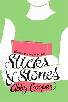 Sticks & Stones, Abby Cooper (Summer 2016's Best Children's and Middle Grade Books: Puppies, Floating Schools, Fairy Tales, and More)