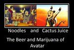 Noodles and Cactus juice: the  beer and marijuana of Avatar