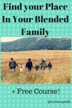 How to find your place in your blended family. FREE course! Step mom | Blended family | Second Wife
