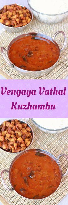 Vengaya Vathal Kuzhambu - A Traditional lip smacking gravy from South India.  #sidedish #vegetarian #veganfood #veganrecipes #indianfood #recipe #traditional