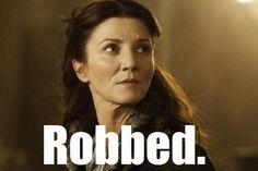 Robbed - yup Game of Thrones meme - Red Wedding Game Of Thrones Meme, Catelyn Stark, Sean Bean, George Rr Martin, The Best Series Ever, Red Wedding, Gossip, Movie Tv, Fangirl