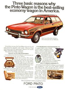 The Best Resource on the Net of Vintage Ads! Ford Pinto New Design. Vw Wagon, Station Wagon Cars, Ford Pinto, Ford Maverick, Pt Cruiser, Ford Classic Cars, Print Advertising, Advertising Campaign, Print Ads