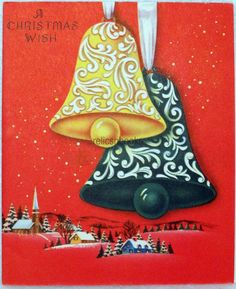 #787 40s Big Bells Over the Town-Vintage Christmas Card-Greeting