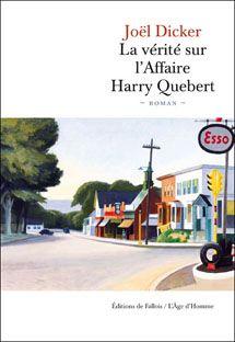 La Vérité sur l'affaire Harry Quebert- Joël Dicker
