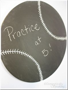 Baseball chalkboard.  Would be great to keep up with the kids ball practices and games.