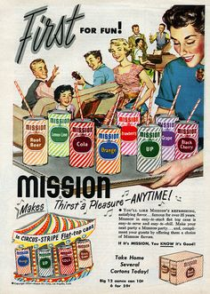 Mission Soda makes thirst a pleasure anytime! #vintage #food #1950s #ad