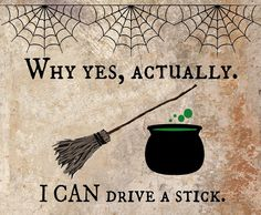 Why yes, actually I can drive a stick- Halloween