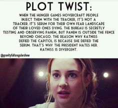 Plot twist! The Hunger Games meets Divergent.
