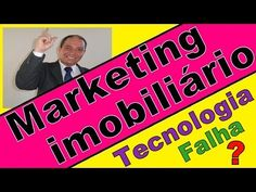 Falhas da tecnologia, Corretores de imóveis, Palestras Motivacionais, Ma...