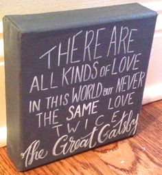 The Great Gatsby quote - on 6 x 6 inch canvas it would be cool to tile literary quotes on small squares all over a wall