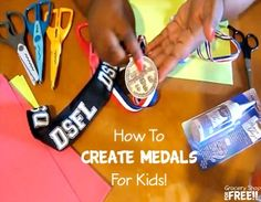 How To Create Medals For Kids!