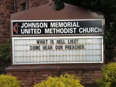 ...Then ya'll know already !  LOL...funny sign...I'm sure they didn't mean it that way bet the preacher got teased quite a bit...LOL