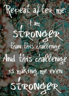 Stronger than the challenge! Need A Little Motivation? : theBERRY